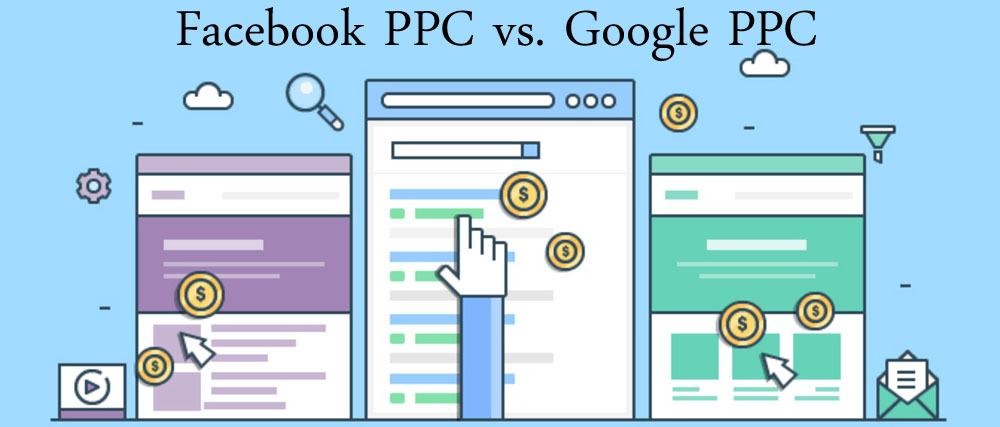 Facebook PPC vs Google PPC